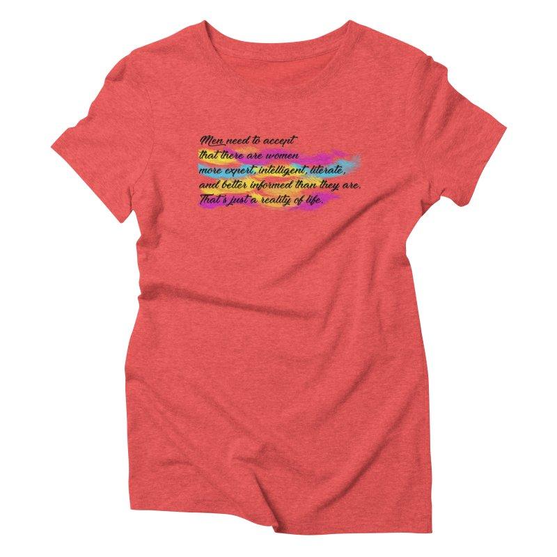 Women Are Experts Too Women's Triblend T-shirt by originlbookgirl's Artist Shop