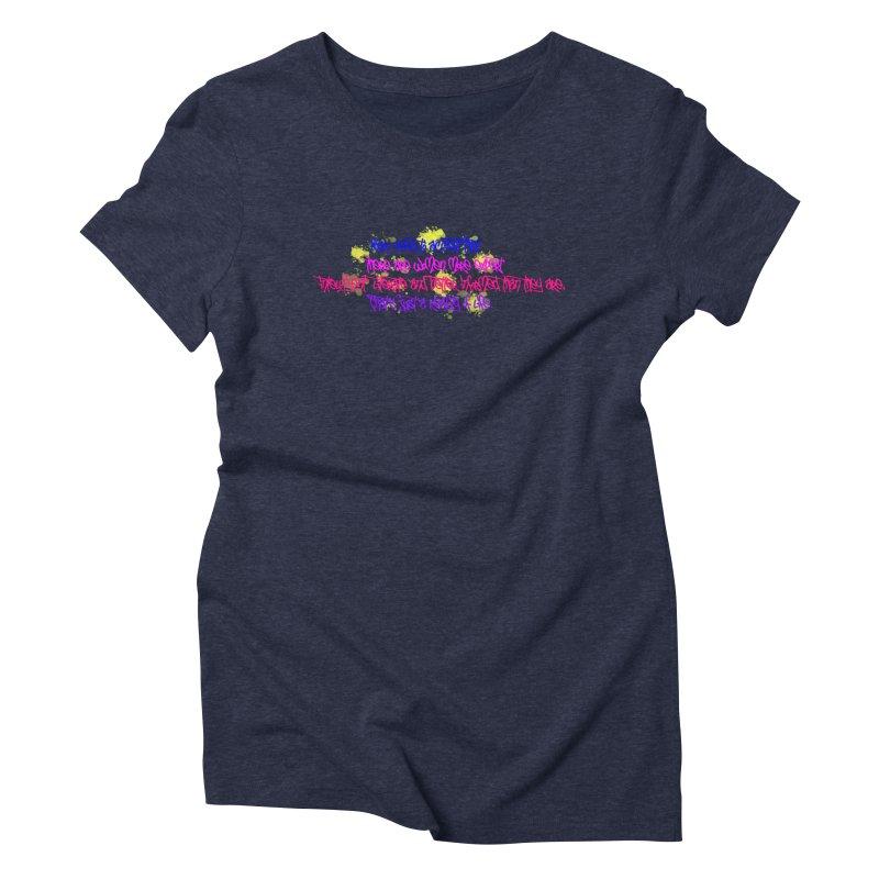 Women are Experts 2 Women's Triblend T-Shirt by originlbookgirl's Artist Shop