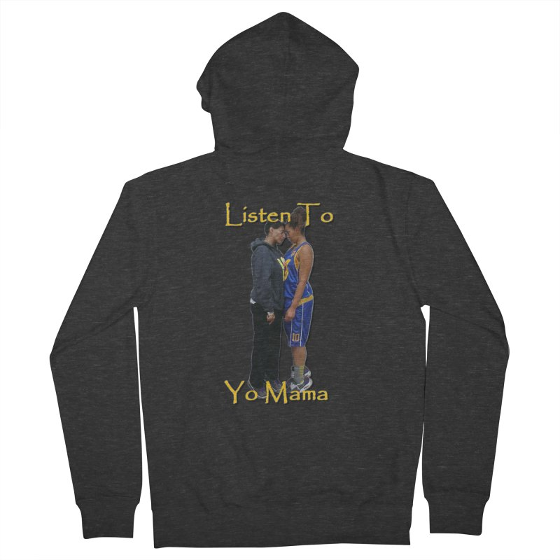 Listen to Yo Mama Men's French Terry Zip-Up Hoody by Orinda Magic Spirit Gear
