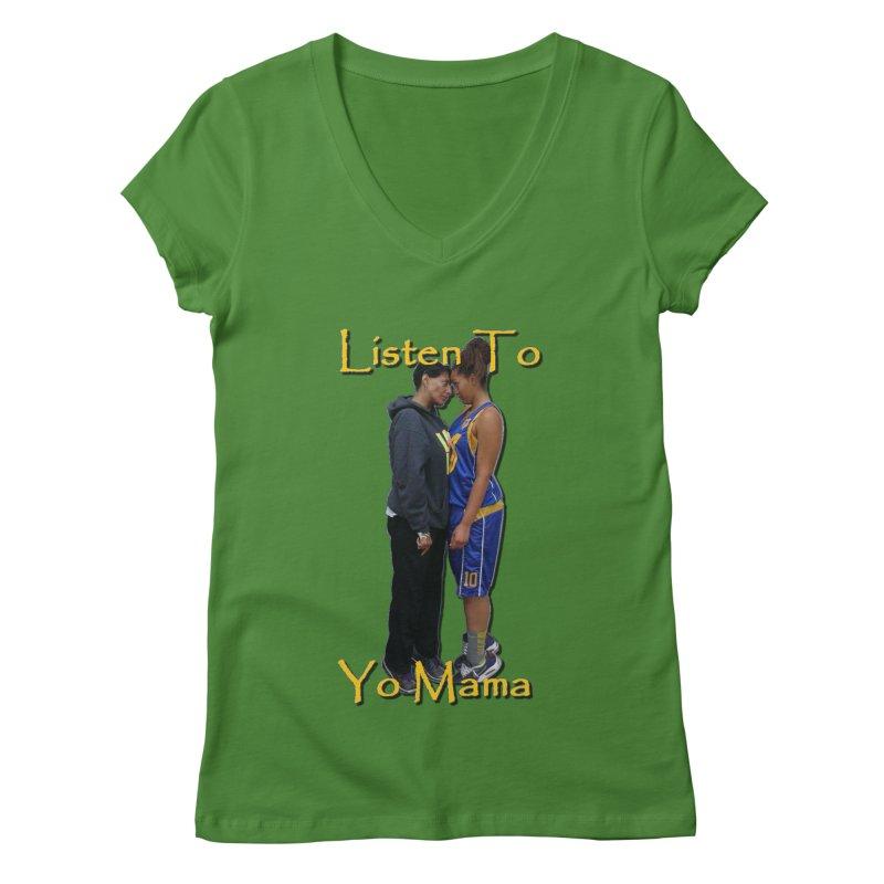 Listen to Yo Mama Women's Regular V-Neck by Orinda Magic Spirit Gear