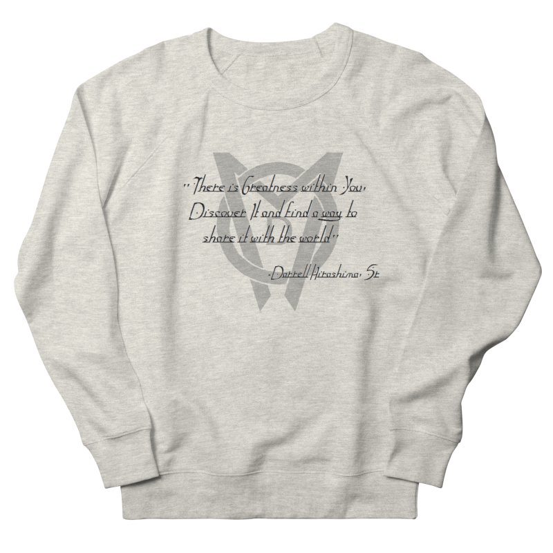 Greatness w/in You Men's Sweatshirt by Orinda Magic Spirit Gear