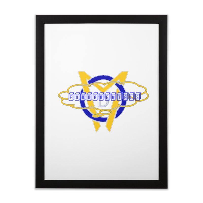 Fundamentals Home Framed Fine Art Print by Orinda Magic Spirit Gear