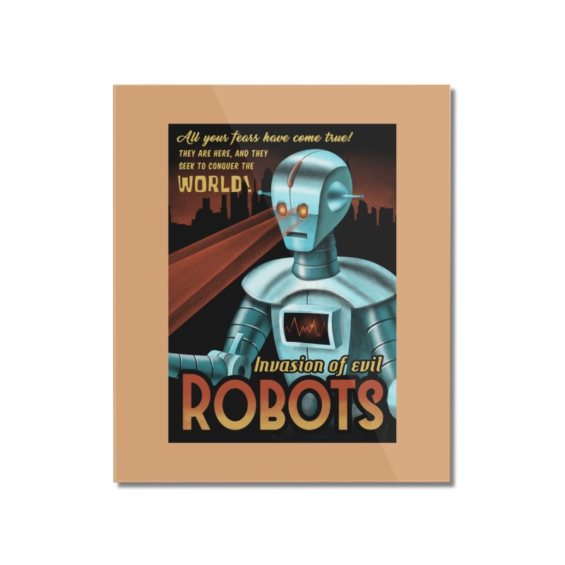 Invasion of Evil Robots Home Mounted Acrylic Print by Os Frontis