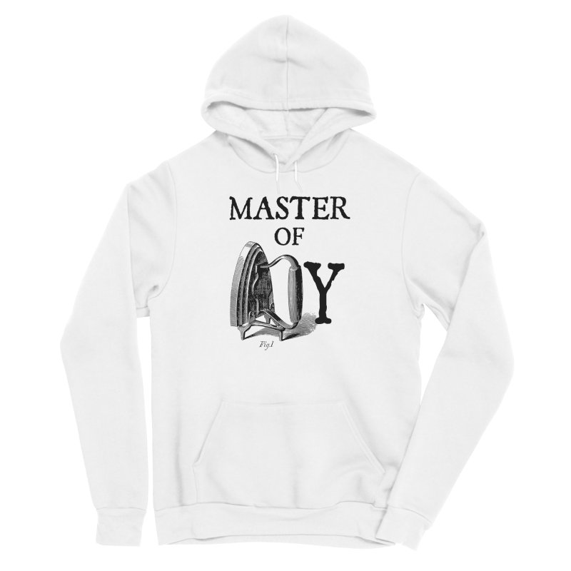 Master of irony Men's Pullover Hoody by Os Frontis