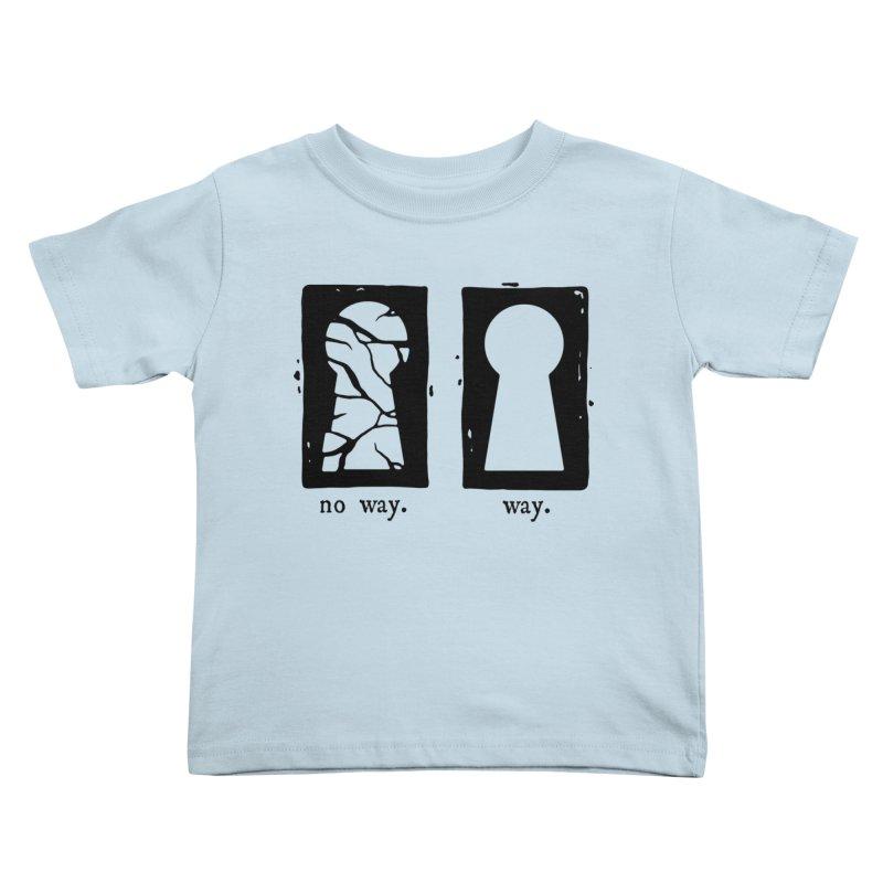 Way/No way Kids Toddler T-Shirt by Os Frontis