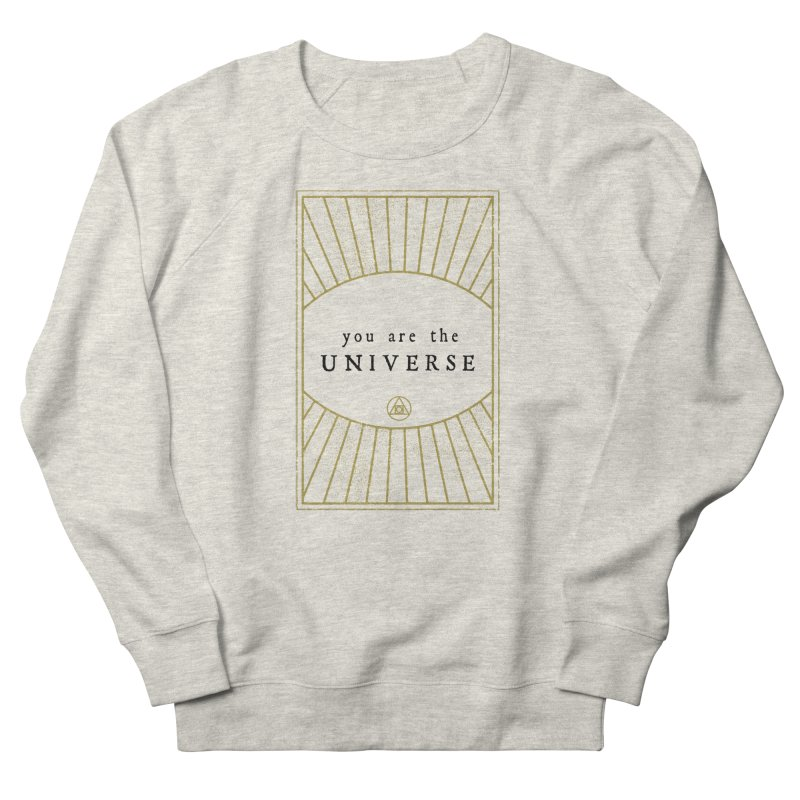 You are the Universe Men's Sweatshirt by Os Frontis