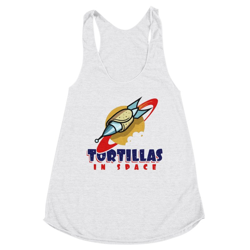 Tortillas in space Women's Tank by Os Frontis