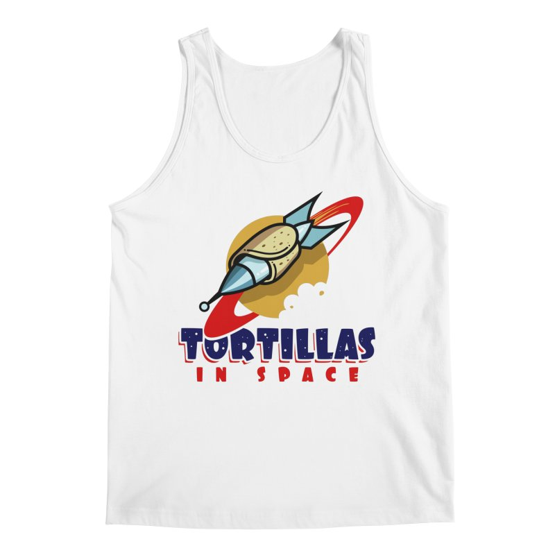 Tortillas in space Men's Tank by Os Frontis