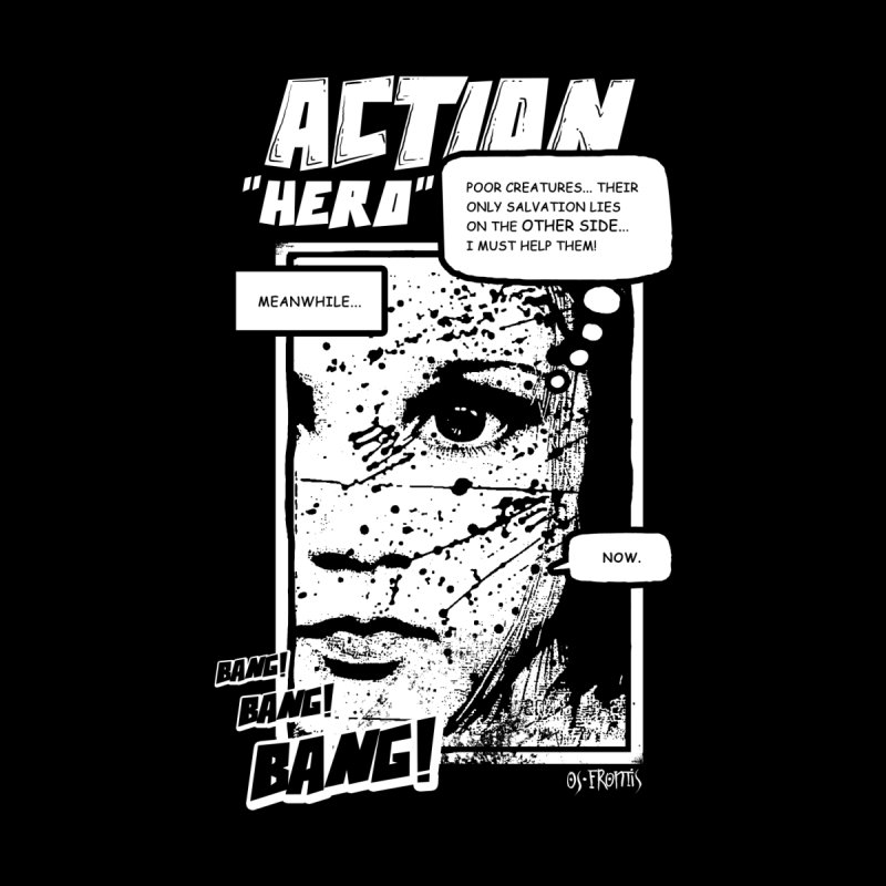 Action Hero by Os Frontis