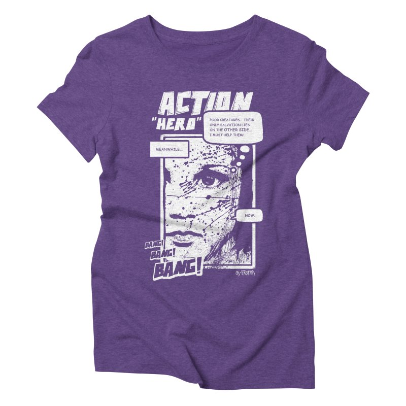 Action Hero Women's Triblend T-Shirt by Os Frontis