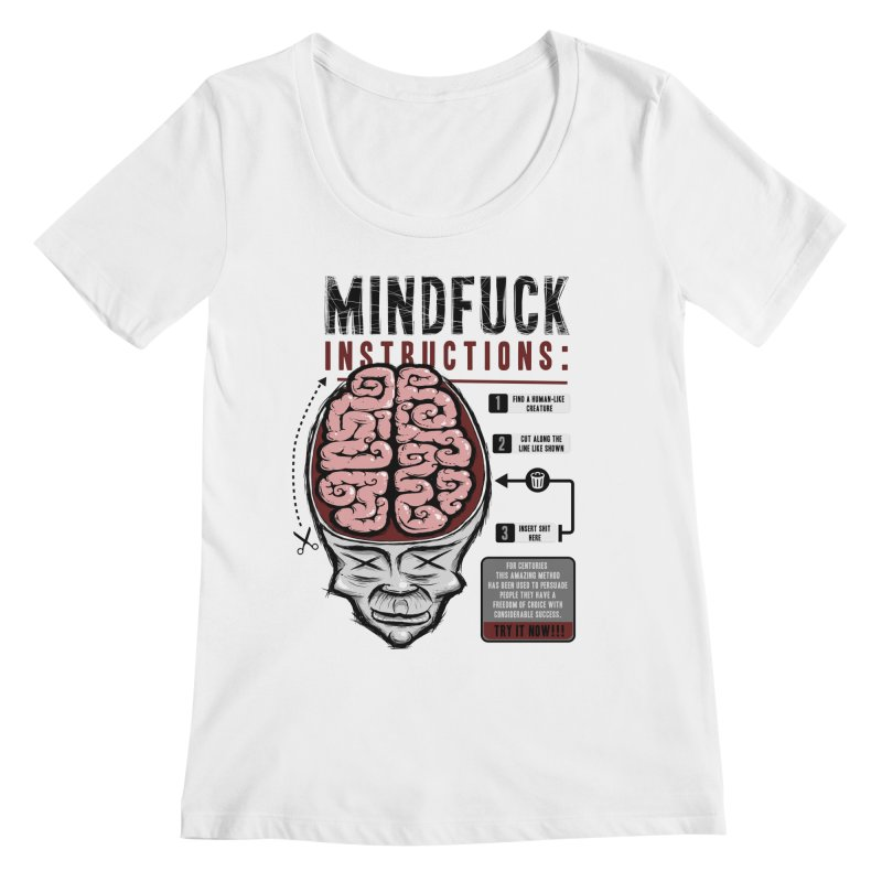 Mindfuck Women's Scoopneck by Os Frontis
