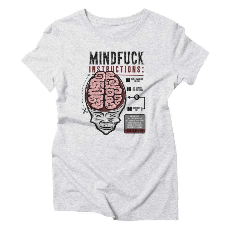Mindfuck Women's Triblend T-Shirt by Os Frontis