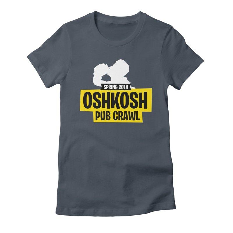 Oshkosh Royale Women's T-Shirt by Oshkosh Pub Crawl