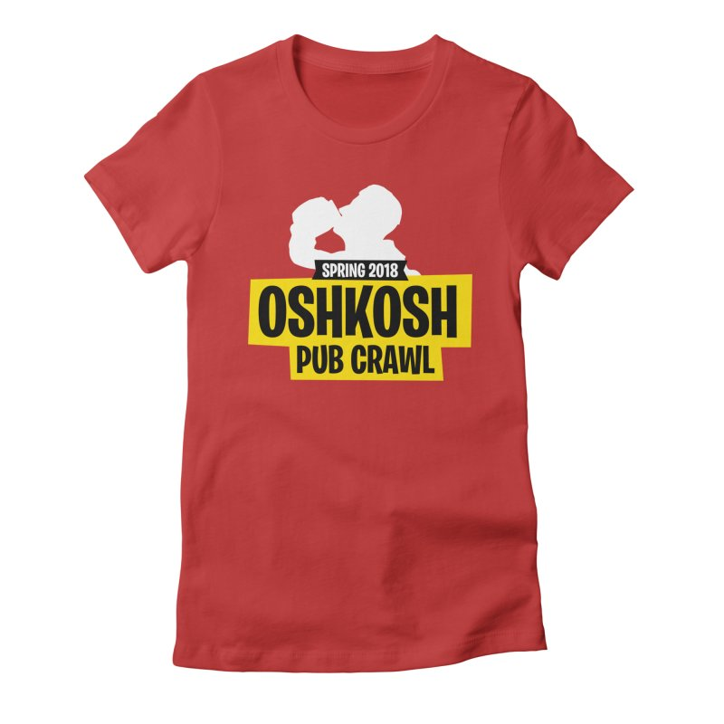 Oshkosh Royale Women's T-Shirt by Oshkosh Pub Crawl