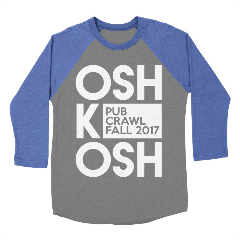 oshKosh (Multiple Colors) Men's Baseball Triblend T-Shirt by Oshkosh Pub Crawl