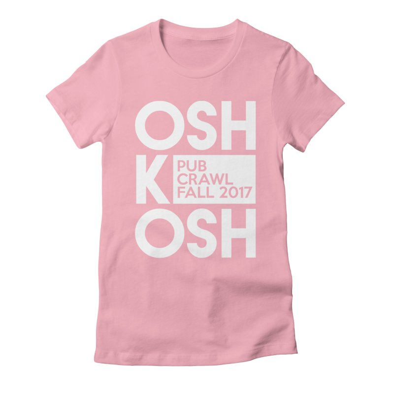 oshKosh (Multiple Colors) in Women's Fitted T-Shirt Light Pink by Oshkosh Pub Crawl
