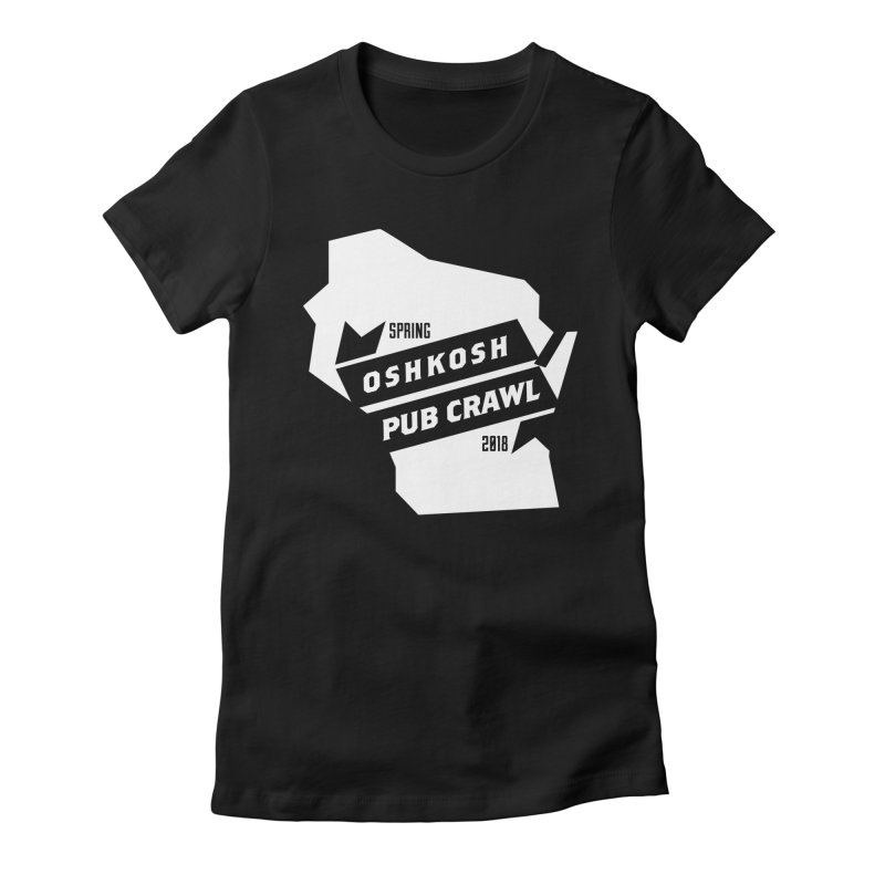 State of Mind Women's Fitted T-Shirt by Oshkosh Pub Crawl