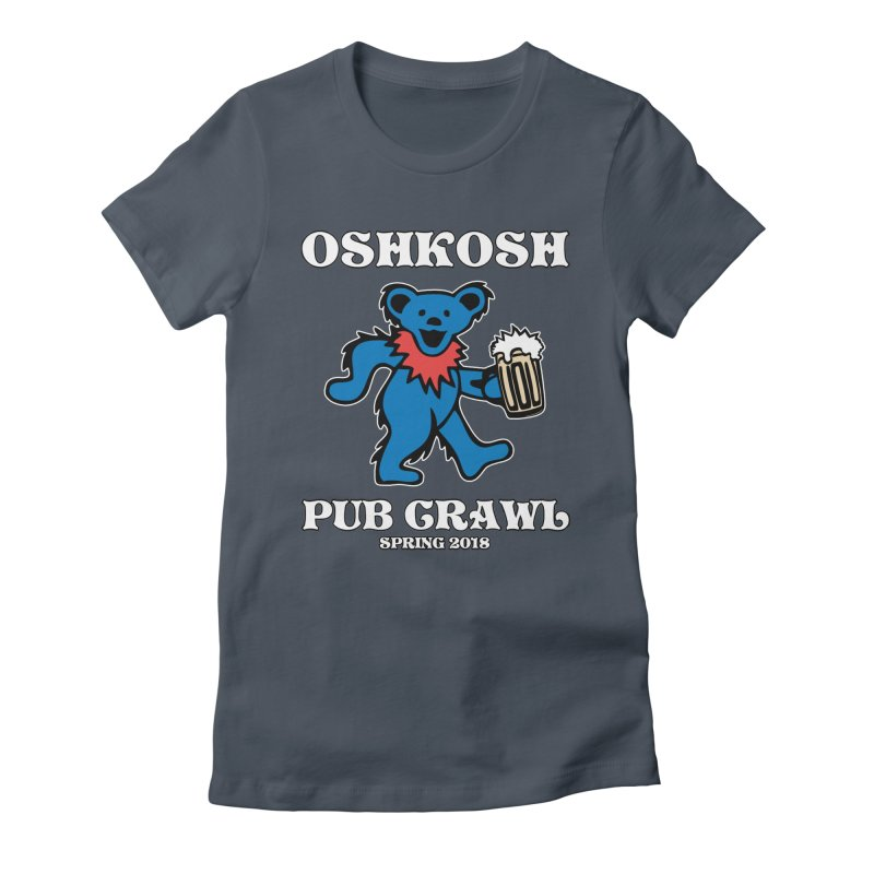 Grateful To Crawl Women's Fitted T-Shirt by Oshkosh Pub Crawl