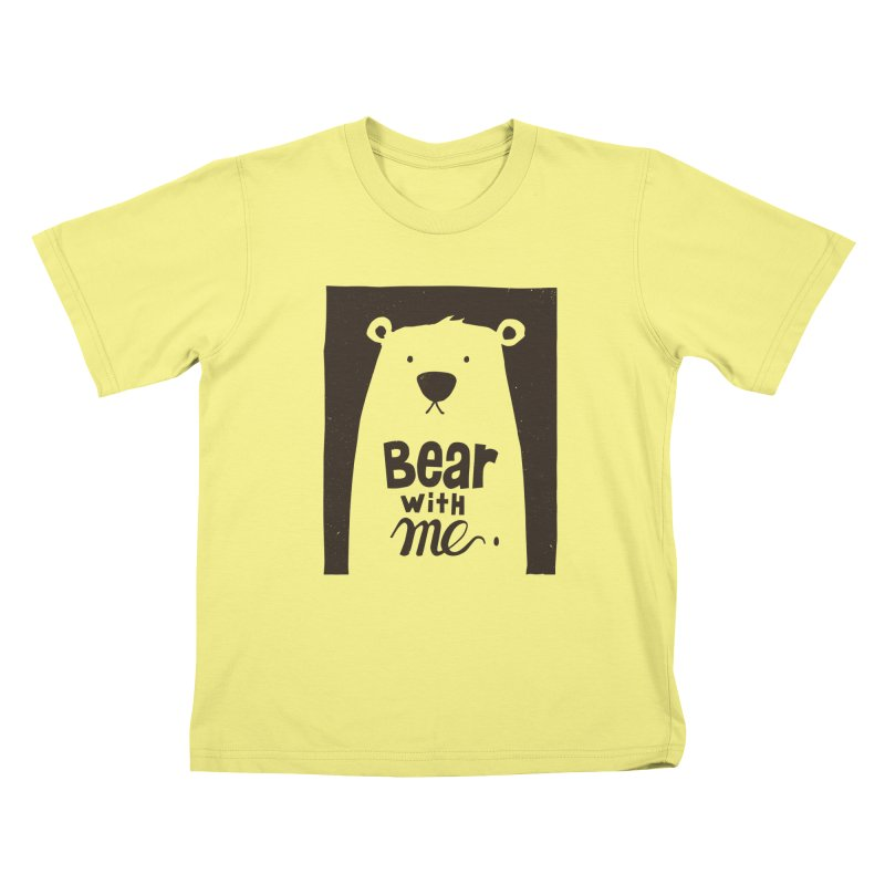 Bear With Me Kids T-shirt by osinnowo's Artist Shop