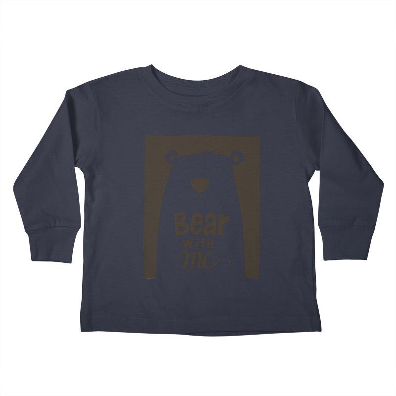 Bear With Me Kids Toddler Longsleeve T-Shirt by osinnowo's Artist Shop
