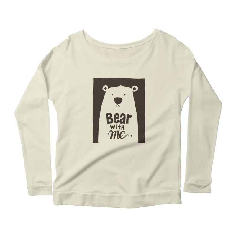 Bear With Me Women's Longsleeve Scoopneck  by osinnowo's Artist Shop