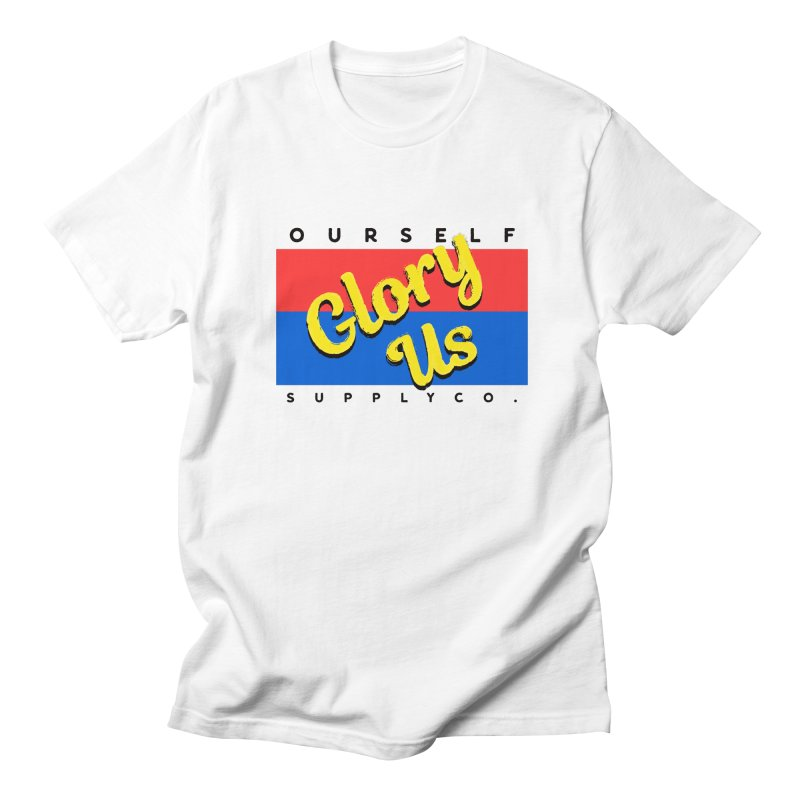Glory Us Women's T-Shirt by Ourself