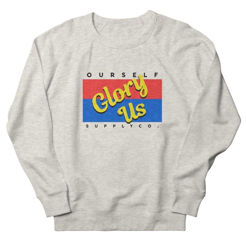 Glory Us Men's Sweatshirt by Ourself