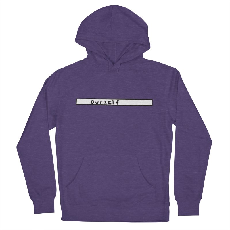 Bar Proper Women's Pullover Hoody by Ourself