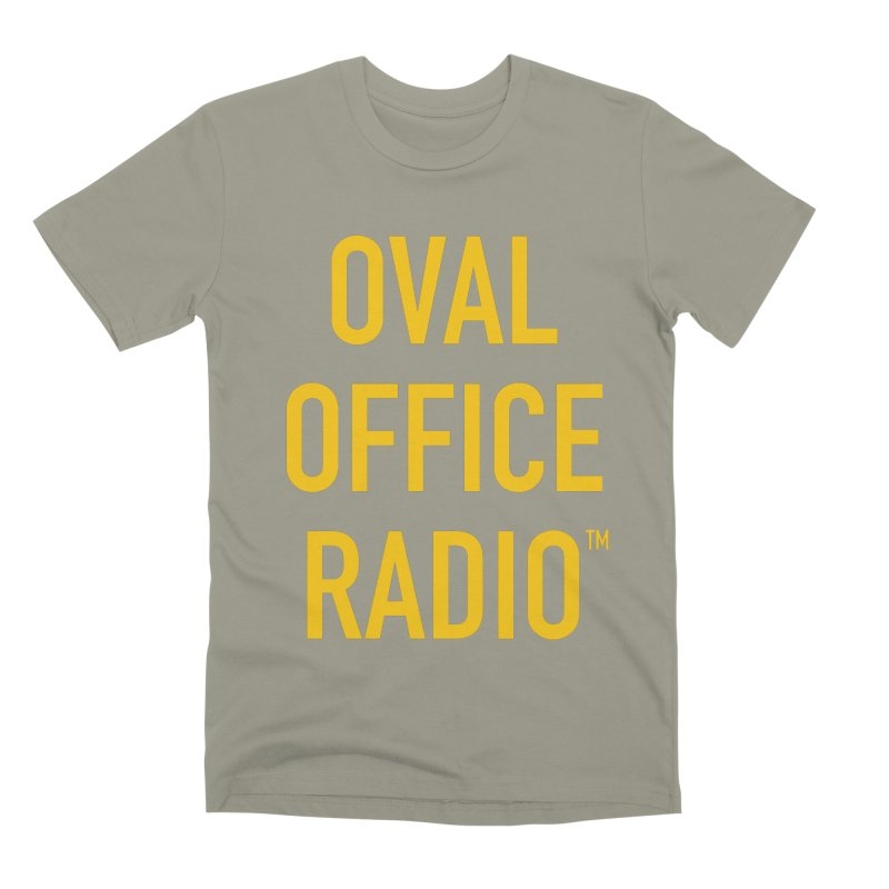 Oval Office Radio Men's Premium T-Shirt by Oval Office Radio