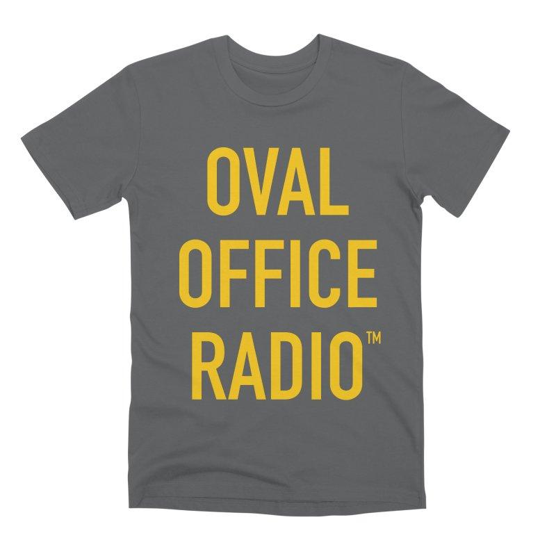 Oval Office Radio Men's Premium T-Shirt by Oval Office Radio