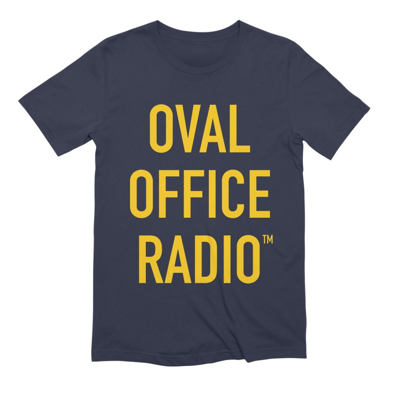 Oval Office Radio Men's Extra Soft T-Shirt by Oval Office Radio