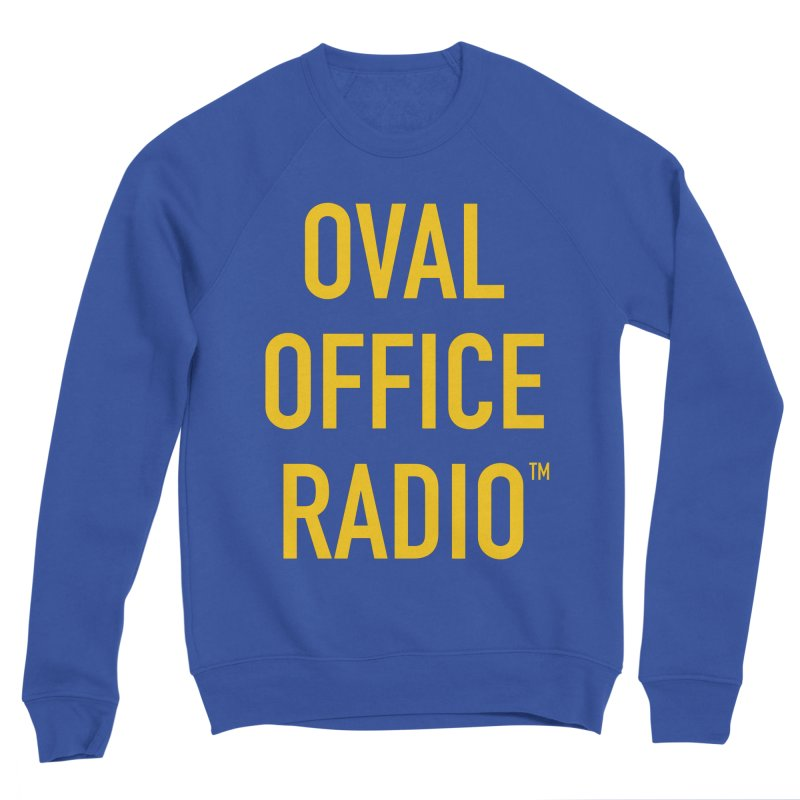 Men's None by Oval Office Radio