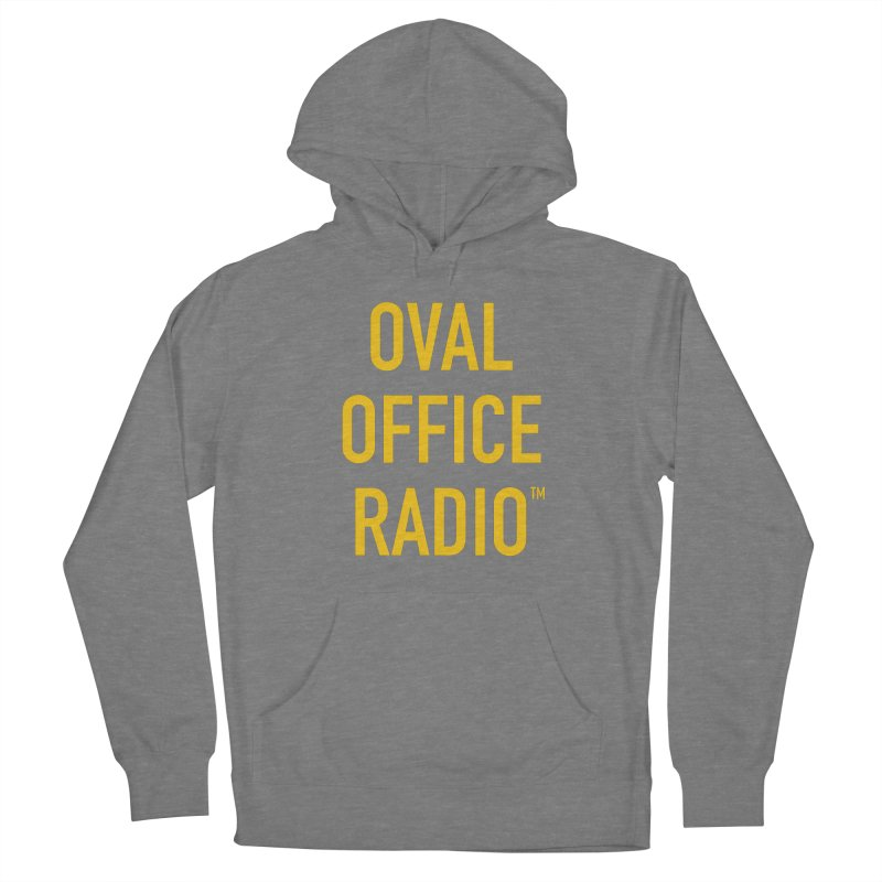 Oval Office Radio Men's French Terry Pullover Hoody by Oval Office Radio