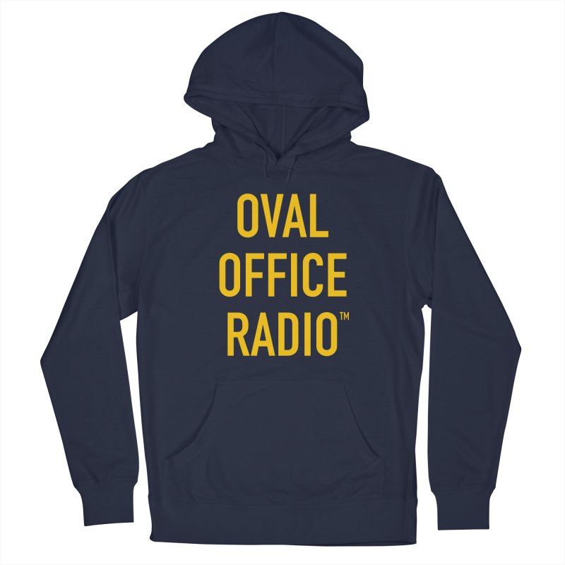 Oval Office Radio Men's Pullover Hoody by Oval Office Radio