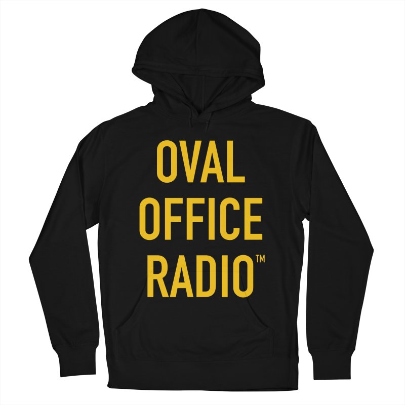 Oval Office Radio Women's French Terry Pullover Hoody by Oval Office Radio