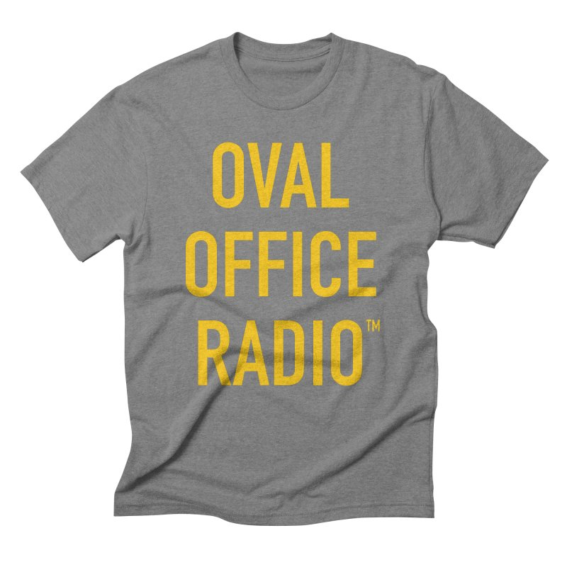 Oval Office Radio Men's Triblend T-Shirt by Oval Office Radio