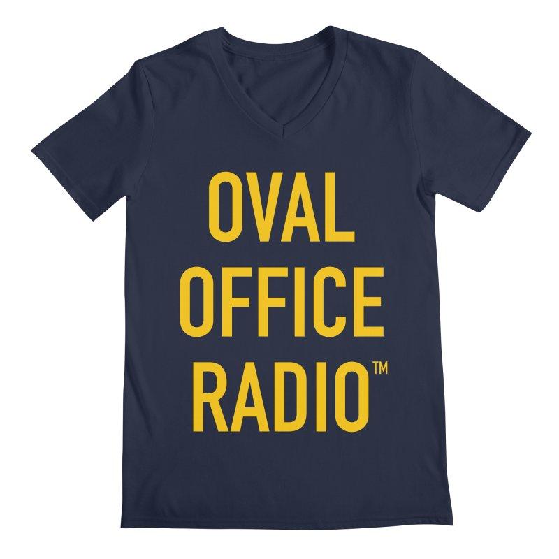 Oval Office Radio Men's Regular V-Neck by Oval Office Radio