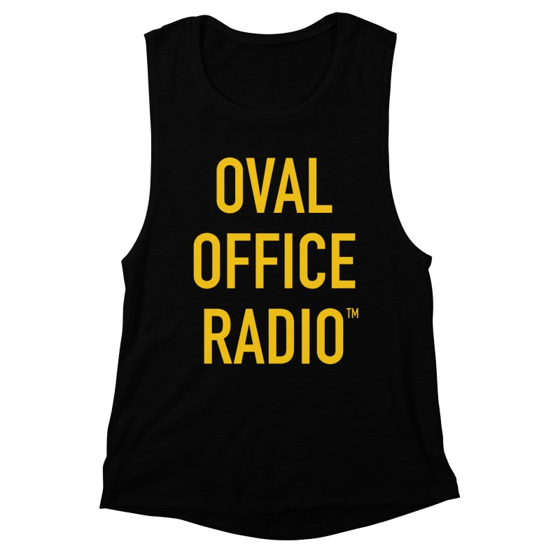 Oval Office Radio Women's Muscle Tank by Oval Office Radio