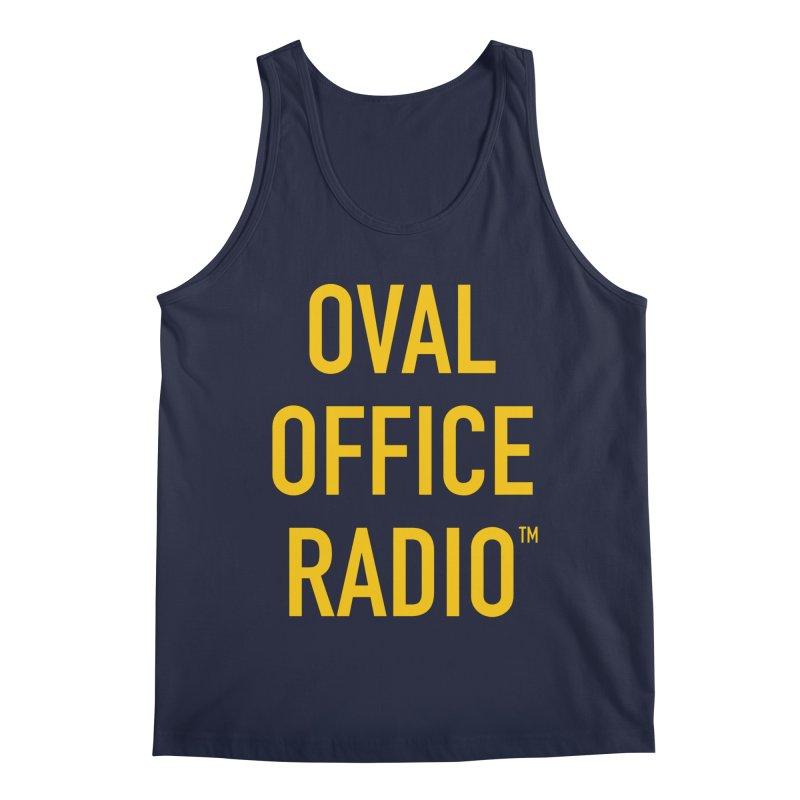 Oval Office Radio Men's Regular Tank by Oval Office Radio
