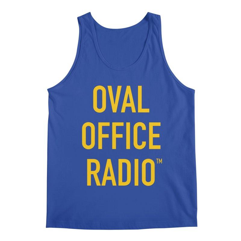 Oval Office Radio Men's Tank by Oval Office Radio