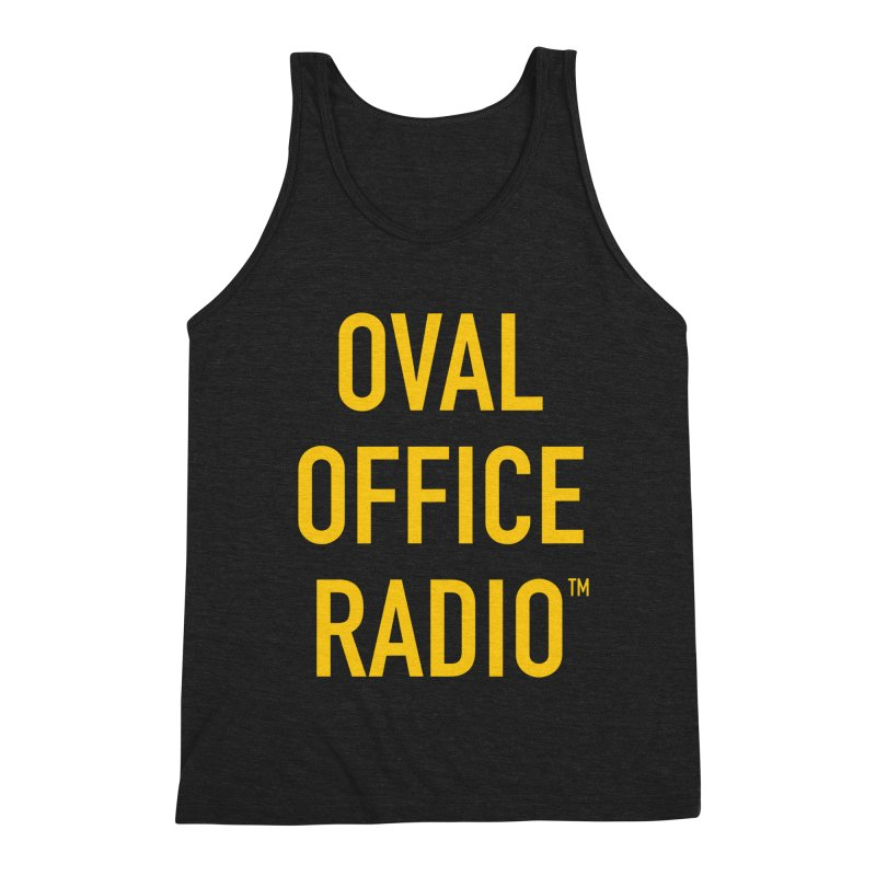 Oval Office Radio Men's Triblend Tank by Oval Office Radio