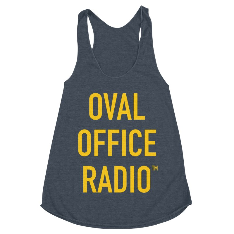 Oval Office Radio Women's Racerback Triblend Tank by Oval Office Radio