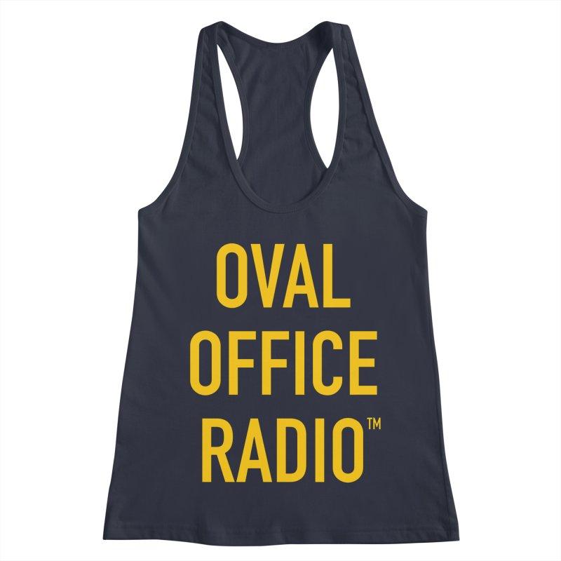Oval Office Radio Women's Racerback Tank by Oval Office Radio
