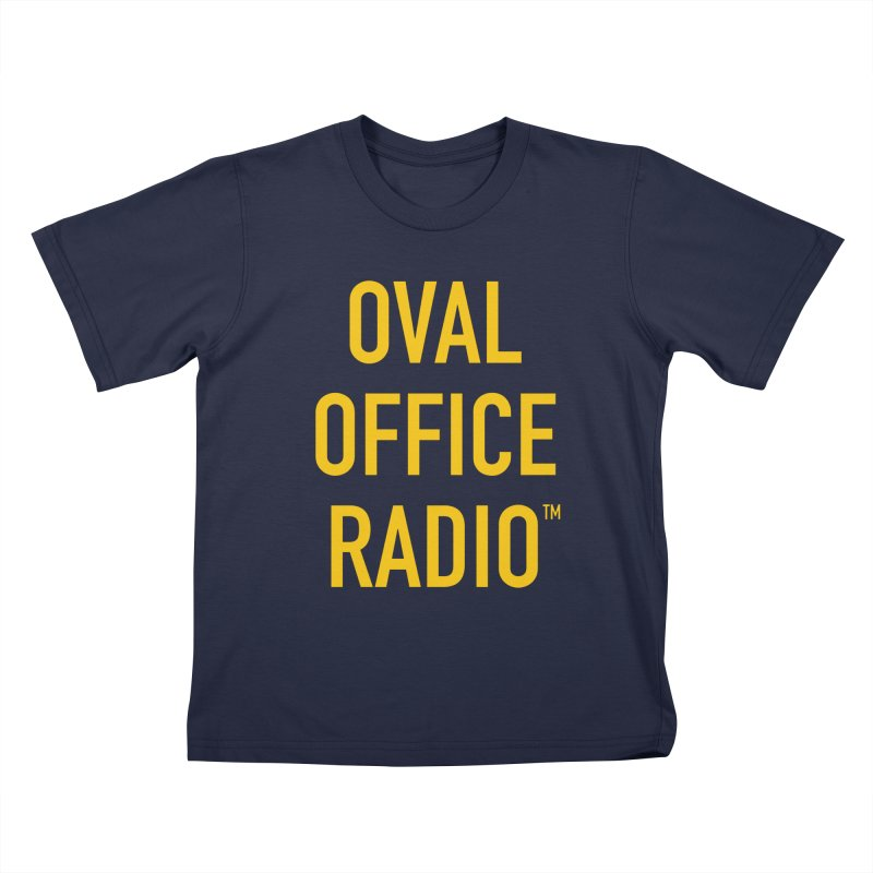Oval Office Radio Kids T-Shirt by Oval Office Radio