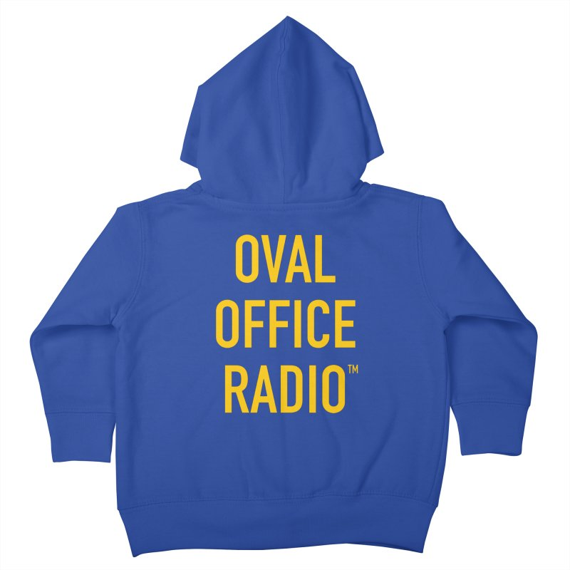 Oval Office Radio Kids Toddler Zip-Up Hoody by Oval Office Radio