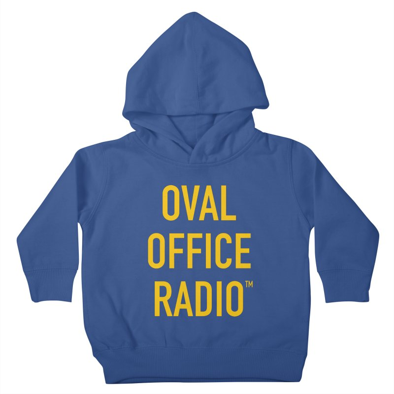 Oval Office Radio Kids Toddler Pullover Hoody by Oval Office Radio