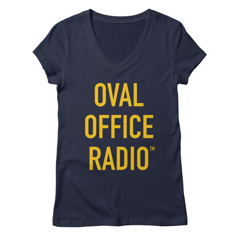 Oval Office Radio Women's Regular V-Neck by Oval Office Radio
