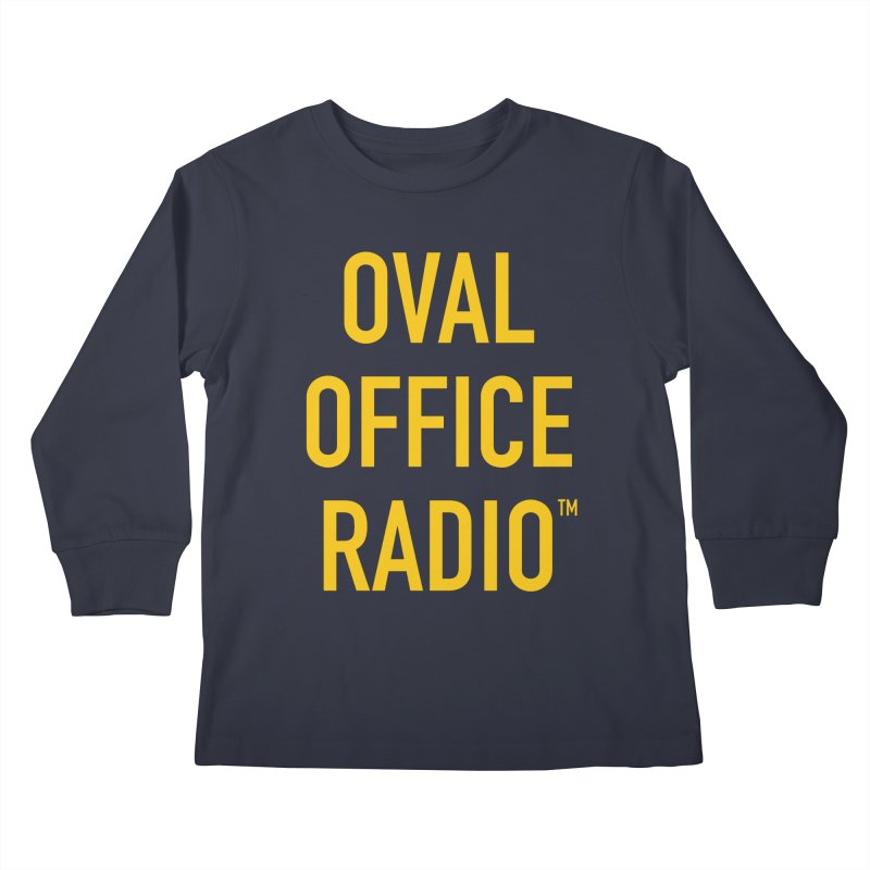 Oval Office Radio Kids Longsleeve T-Shirt by Oval Office Radio