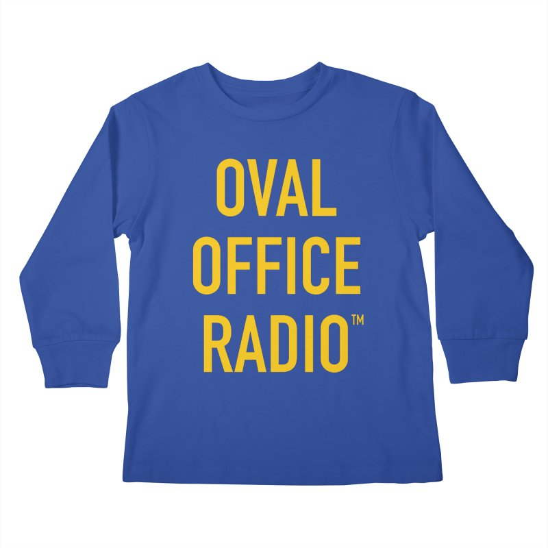 Oval Office Radio Kids Longsleeve T-Shirt by Oval Office Radio