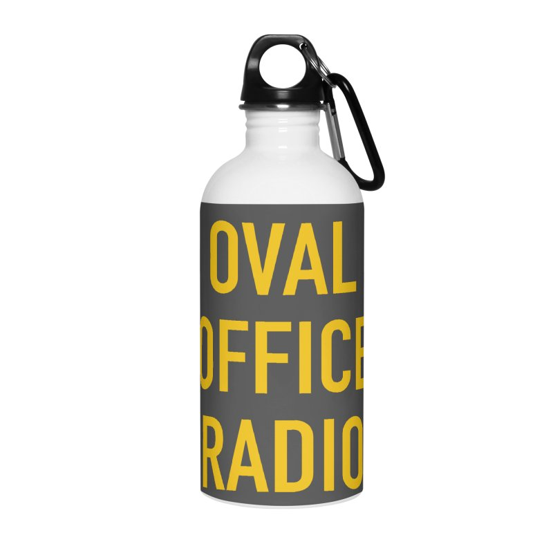 Oval Office Radio Accessories Water Bottle by Oval Office Radio